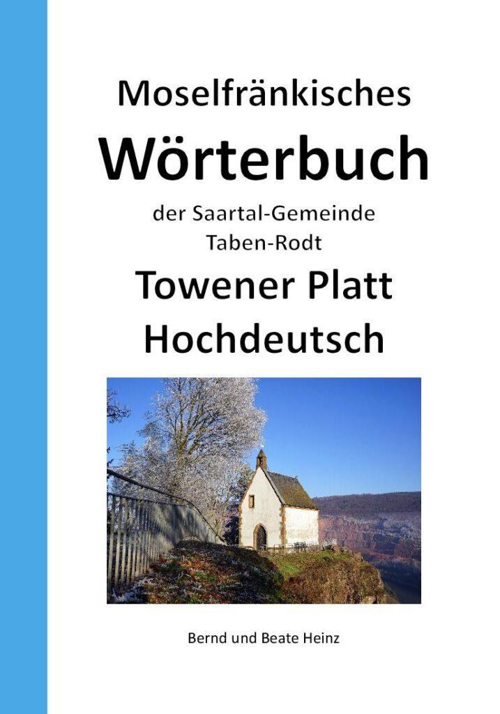 Buch Moselfränkisches Wörterbuch der Saartal-Gemeinde Taben-Rodt